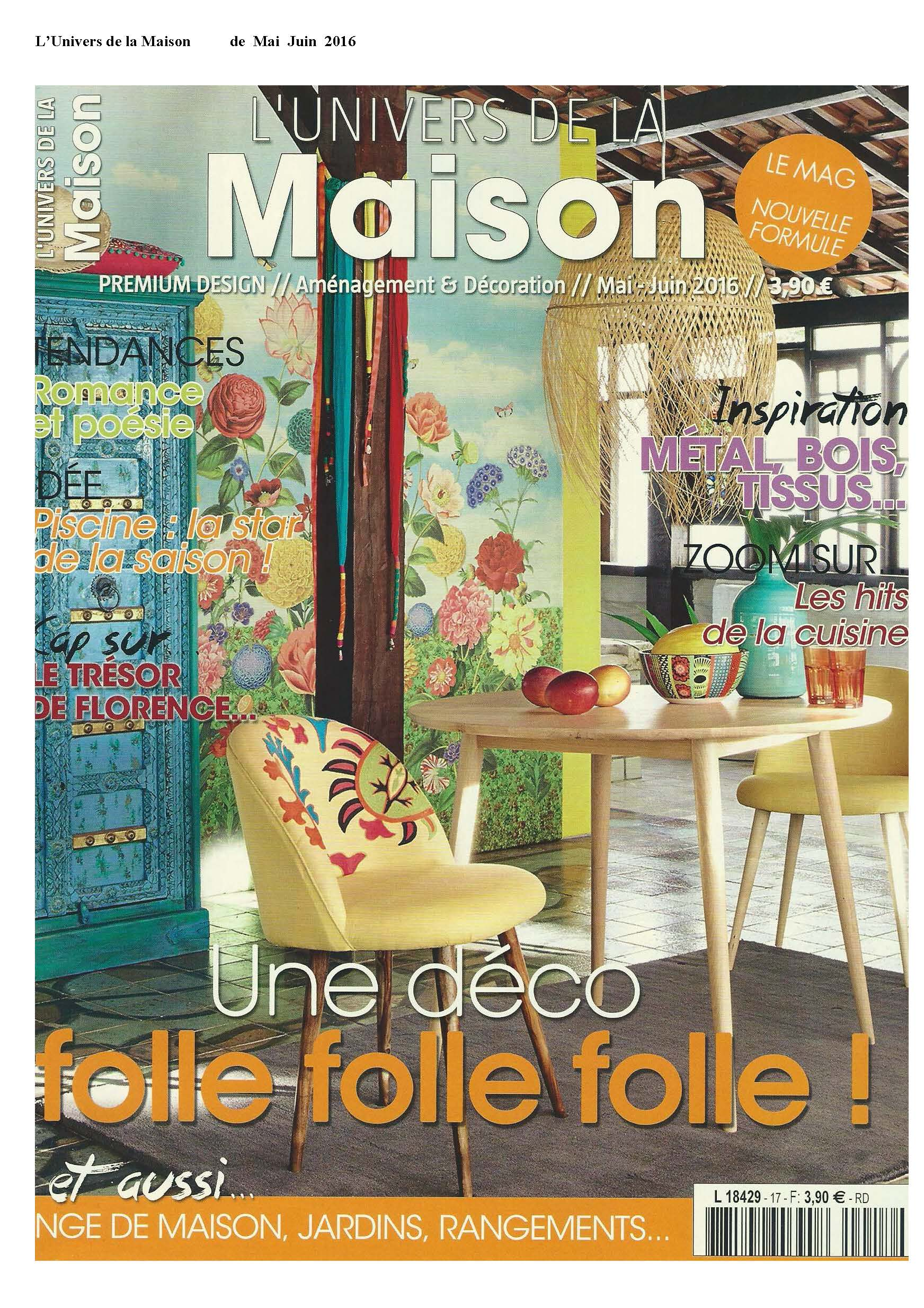 L'univers de la maison May-June 2016